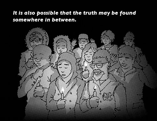 IMAGE: Zoom out to show the woman and man are surrounded by other people who are holding candles and bowing their heads solemnly. TEXT:'And it is also possible that the truth may be found somewhere in between.'